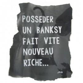 ARDPG - POSSEDER UN BANKSY FAIT VITE NOUVEAU RICHE...