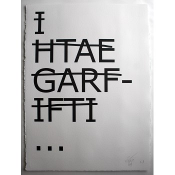 RERO - Pigment Print on paper - I HTAE GARFIFTI...