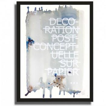 RERO - Décoration post conceptuelle sur papier