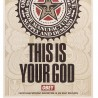 Shepard FAIREY - This is your god - Lesser Gods