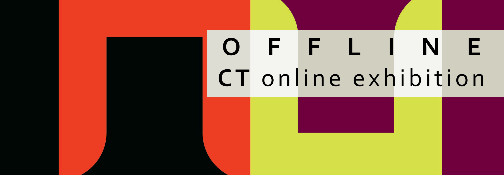 OFFLINE CT Online EXHIBITION on ARTsuggest.com