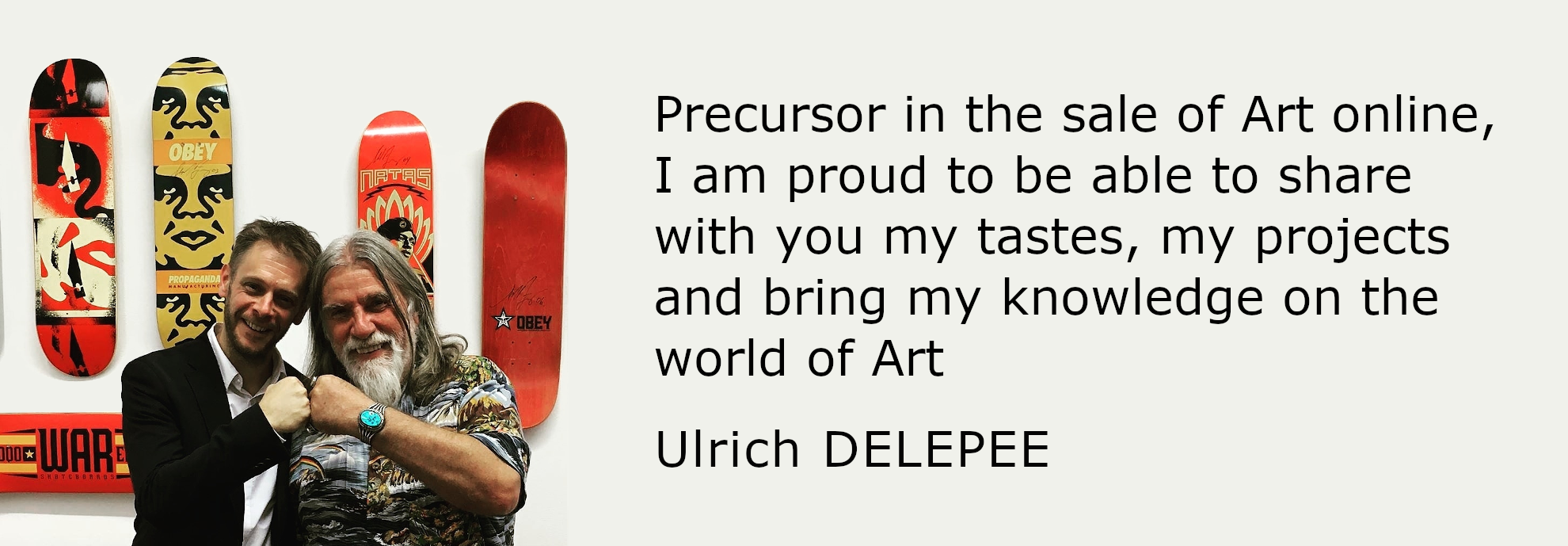Ulrich DELEPEE, Precursor in the sale of Art online with Artsuggest.com